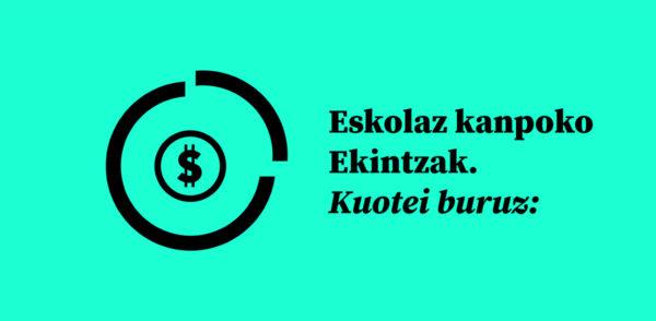 Eskolaz kanpoko ekintzen kuotari buruz: