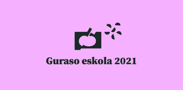 Guraso Eskola está en marcha!